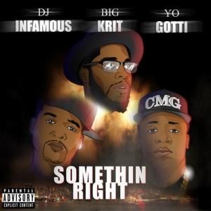 dj-infamous-somethin-right-500x500