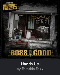 EASTSIDE EAZY BOSS GODD ARTWORK