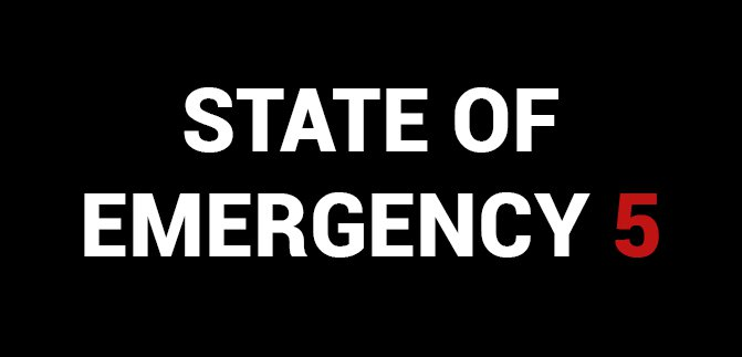 State of Emergency 5