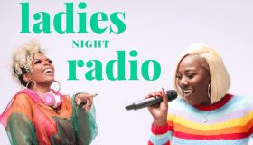 Ladies Night Radio